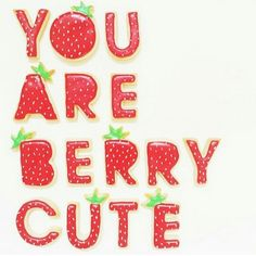 In case you don't know already 😉💕 repost from Strawberry Fields, Strawberry Shortcake, Food Typography, Cute Crush Quotes, Strawberry Cookies, Finding Peace, Happy Holidays, Red And White, Diy Crafts