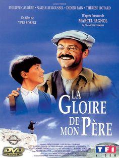 La gloire de mon père - une adaptation cinématographique 1990, réalisée par Yves Robert. Le premier tome des Souvenirs d'enfance, de Marcel Pagnol, paru en 1957.