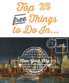 Here is a list for the top 25 FREE things to do in New York City! Need to keep these in mind . . .