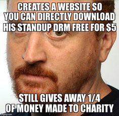 Louie CK- This is why I love him so much!