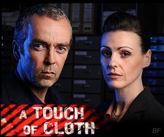 A Touch Of Cloth - john hannah....................as dci jack cloth suranne jones.................as dc anne oldman julian rhind-tutt..............as acc tom boss navin chowdhry...............as dc asap qureshi adrian bower...................as dc des hairihan daisy beaumont...............as natasha sachet raquel cassidy................as claire hawkchurch karen gillan.....................as shintey EZTV - TV Torrents Online