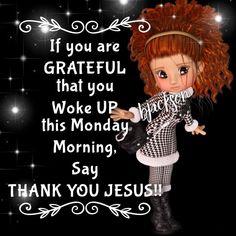 Thank You Jesus, Thank God, Monday Morning, Good Morning, Monday Inspiration, Good Night Quotes, Husband Quotes, Good Advice, Wake Up