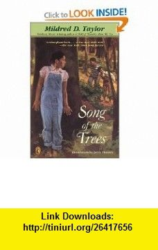 Song of the Trees (9780142500750) Mildred D. Taylor , ISBN-10: 0142500755  , ISBN-13: 978-0142500750 ,  , tutorials , pdf , ebook , torrent , downloads , rapidshare , filesonic , hotfile , megaupload , fileserve
