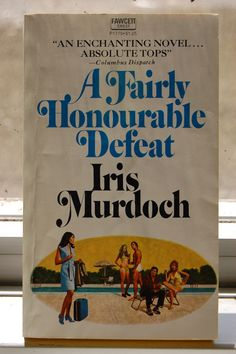A Fairly Honourable Defeat. Fawcett.
