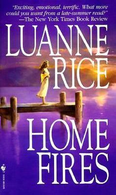 HOME FIRES by Luanne Rice (1996, Paperback) EXCITING TRAGIC DESPERATION EMOTIONS