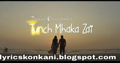Tunch Mhaka Zai Song Lyrics | Feebix | Konkani Song Love Songs, Song Lyrics, Movie Posters, Movies, Falling In Love Songs, Films, Film Poster, Music Lyrics, Popcorn Posters
