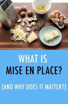 Mise en place is a chef's secret to efficiency. Set yourself up for success in the kitchen with these helpful tips for getting your mise en place set up.