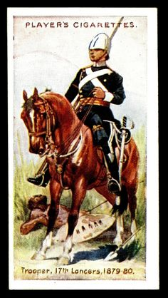 """#45 - 17th Lancers-Trooper, 1879-80 - Player's Cigarettes, """"Regimental Uniforms"""" (series of 50 with Brown Backs issued 1914) 
