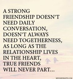 52 Short, Funny and Sad Quotes about Friendship and love, family , distance, changing and ending. Quotes on Friendships with distance or close friends. I Miss You Quotes, Bff Quotes, Best Friend Quotes, Qoutes, True Friends, Friends In Love, Famous Friendship Quotes, Lost Friendship, Funny Friendship