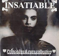 Prince - Insatiable (Prince Live & Rare Collection)