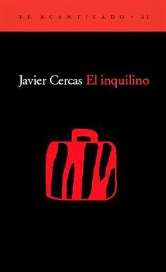 """Javier Cercas """"El inquilino"""""""