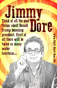 Trumped Up: Jimmy Dore #DebateHeadache #RejectedHillarySlogans #BillyBushMadeMeDoIt #trump #trump2016 #makeamericagreatagain