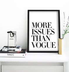 More Issues Than Vogue Poster PRINTABLE FILE  same by Dantell