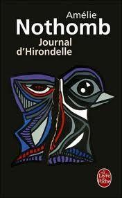 Journal d'Hirondelle par Amélie Nothomb