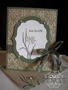"Inked Embossing Folder Card **** Stamp set:  SU ""Love & Sympathy"""
