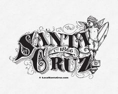 """What do you think? :) Trying to figure out applications (Tshirts, stickers, prints…? """"Late in the century, Santa Cruz established itself as a beach resort community. Packaging Design Inspiration, Graphic Design Inspiration, Business Inspiration, Santa Cruz Stickers, History Of Santa, Santa Cruz Logo, California Logo, Hand Logo, Vintage Typography"""