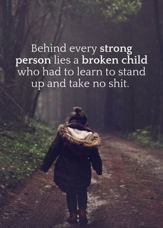 i've mended my broken child. after everything, i was strong enough to repair me, move forward and become the strong, capable, independent woman i am today. fyi i'll ruin you if you try to fuck with me. love ya x