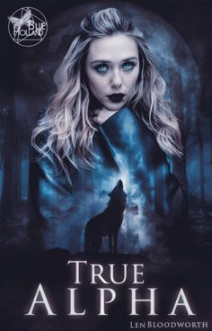 True Alpha - Wattpad BookCover by Blue-Holland-Grace on DeviantArt