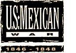 U.S.-Mexican War (1846 - 1848)