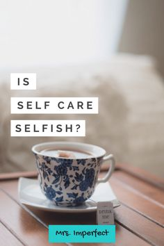 Is self care selfish