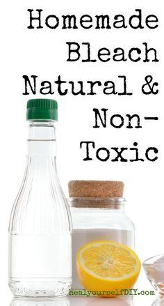 Homemade Bleach: Natural & Non-Toxic | www.healyourselfDIY.com