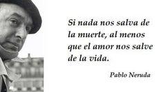 Las 25 mejores Frases de Pablo Neruda