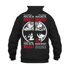 Fairy Tail - The Loneliest people are the kindest-Unisex Hoodie - SSID2016
