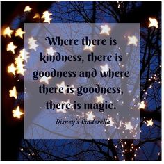 Where there is goodness, there is magic | www.facebook.com/bugburrypond #Cinderella #Love
