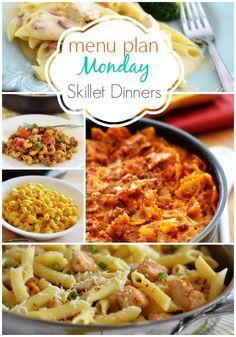 Menu Plan Monday Skillet Dinners