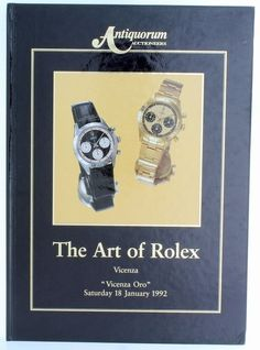 The Art Of Rolex Horology Fair of Vicenza Book by Antiquorum from Baer & Bosch Auctioneers.