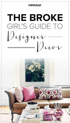The Broke Girl's Guide To Designer Decor