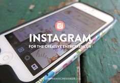 Instagram for the Creative Entrepreneur || Stephanie Creekmur