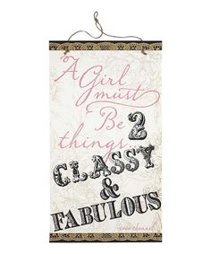 A Girl Must Be Two Things Wall Art | Daily deals for moms, babies and kids
