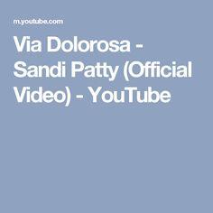 Via Dolorosa - Sandi Patty (Official Video) - YouTube