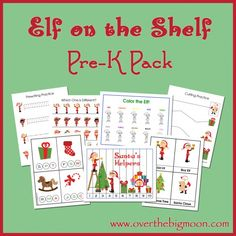 Elf on the Shelf Pre K Pack for Pre-K and K aged kids!  FREE PRINTABLE!