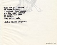 I love the way this man uses words. Typewriter Series by Tyler Knott Gregson Poem Quotes, Quotable Quotes, Words Quotes, Sayings, Qoutes, The Words, Cool Words, Pretty Words, Beautiful Words