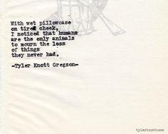 Typewriter Series #466by Tyler Knott Gregson