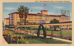 Bela Lugosi's first Los Angeles residence - The Ambassador Hotel