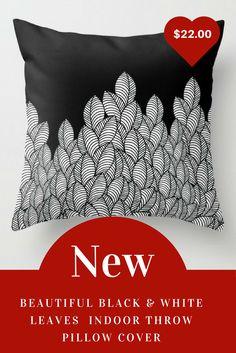 Beautiful Black & W hite Leaves Indoor Throw Pillow Cover http://etnez.com/beautiful-black-and-white-leaves-indoor-throw-pillow-cover/