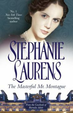 The masterful Mr. Montague / Stephanie Laurens - click here to reserve a copy from Prospect Library