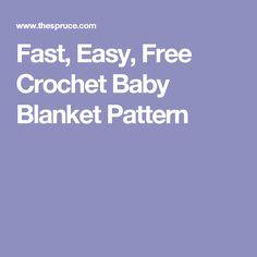 Fast, Easy, Free Crochet Baby Blanket Pattern