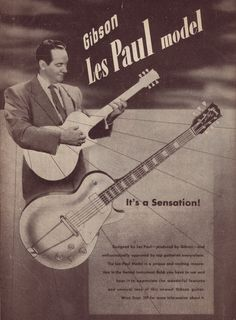 1952 the newest Gibson Guitar: Les Paul Model. Link all about Gibson. #guitar #gibson