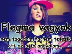 Flegma! :P