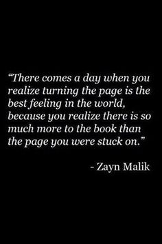 There comes a day when you realize turning the page is the best feeling in the world. | Quotes & Thoughts