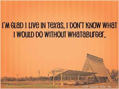 While living in MD, I missed Whataburger as much as my family!  In fact, I'd hit the WB before I saw them.  LOL!