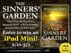 "William Sirls is celebrating his latest novel, ""The Sinners' Garden,"" with an iPad Mini giveaway. Click for details!"