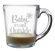 Baby It's Cold Outside Coffee Mugs – Set of 4 A great set of 4 glass mugs, perfect for a hostess gift and a great addition to your own kitchen.premierhomean… Baby It's Cold Outside Coffee Mugs – Set of 4 Glass Coffee Mugs, Coffee Mug Sets, Funny Coffee Mugs, Mugs Set, Coffee Quotes, Coffee Pods, Coffee Shop, Glitter Glasses, Coffee Type