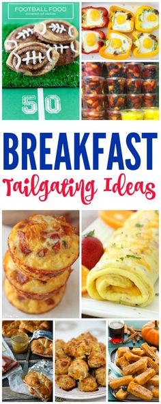 Breakfast Tailgating Ideas for Early Games! Throwing a football party? These snacks are for you!