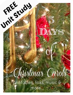 Homeschool Unit Study - 5 Days of Christmas Carols