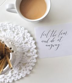 Coffee & empowering thoughts, it's a good morning.  #calligraphy #quote #morning #coffee